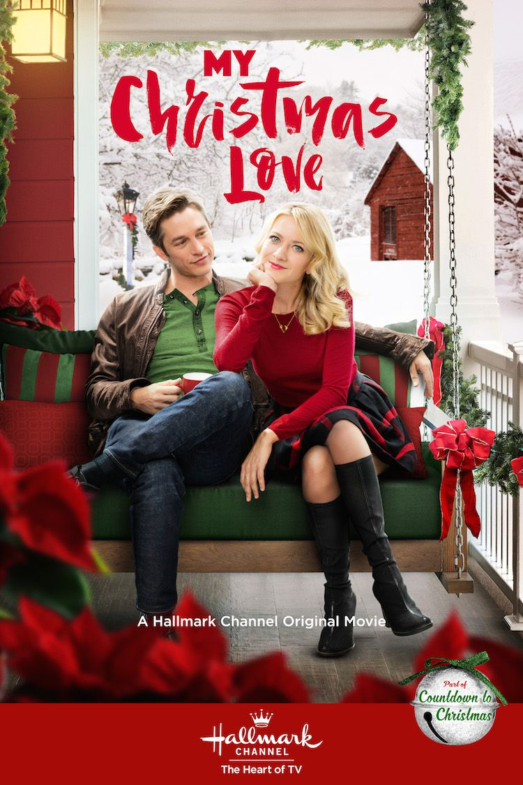 My Christmas Love Starring Meredith Hagner And Bobby Campo Is Part Of Hallma Christmas Love Movies Hallmark Channel Christmas Movies Hallmark Christmas Movies