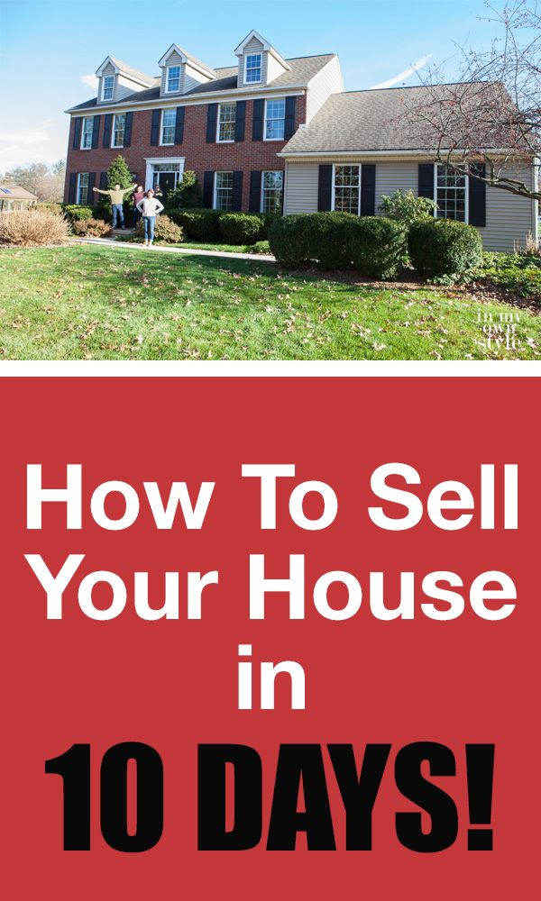 How To Sell A House In 10 Days Sell Your House Fast Sell My