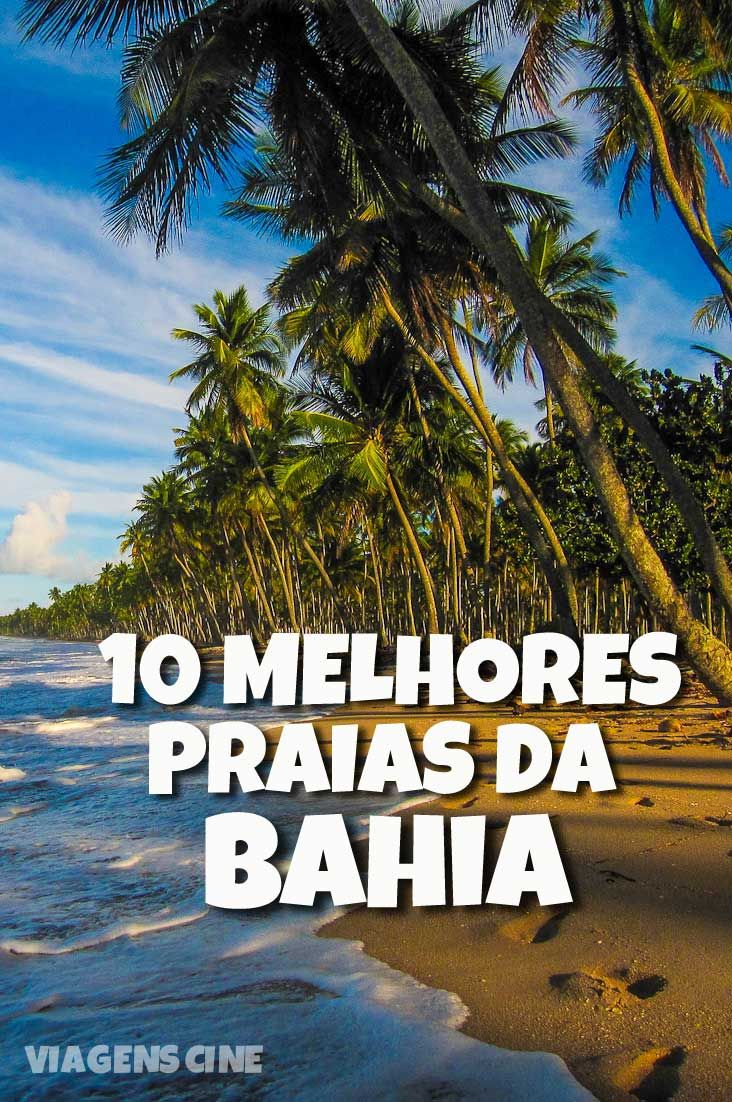 a6e467261e52 10 Melhores Praias da Bahia: Salvador, Morro de São Paulo, Itacaré, Porto