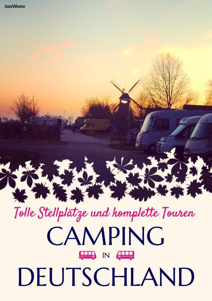 in Germany - Complete tours and pitch tips  - Campingurlaub -