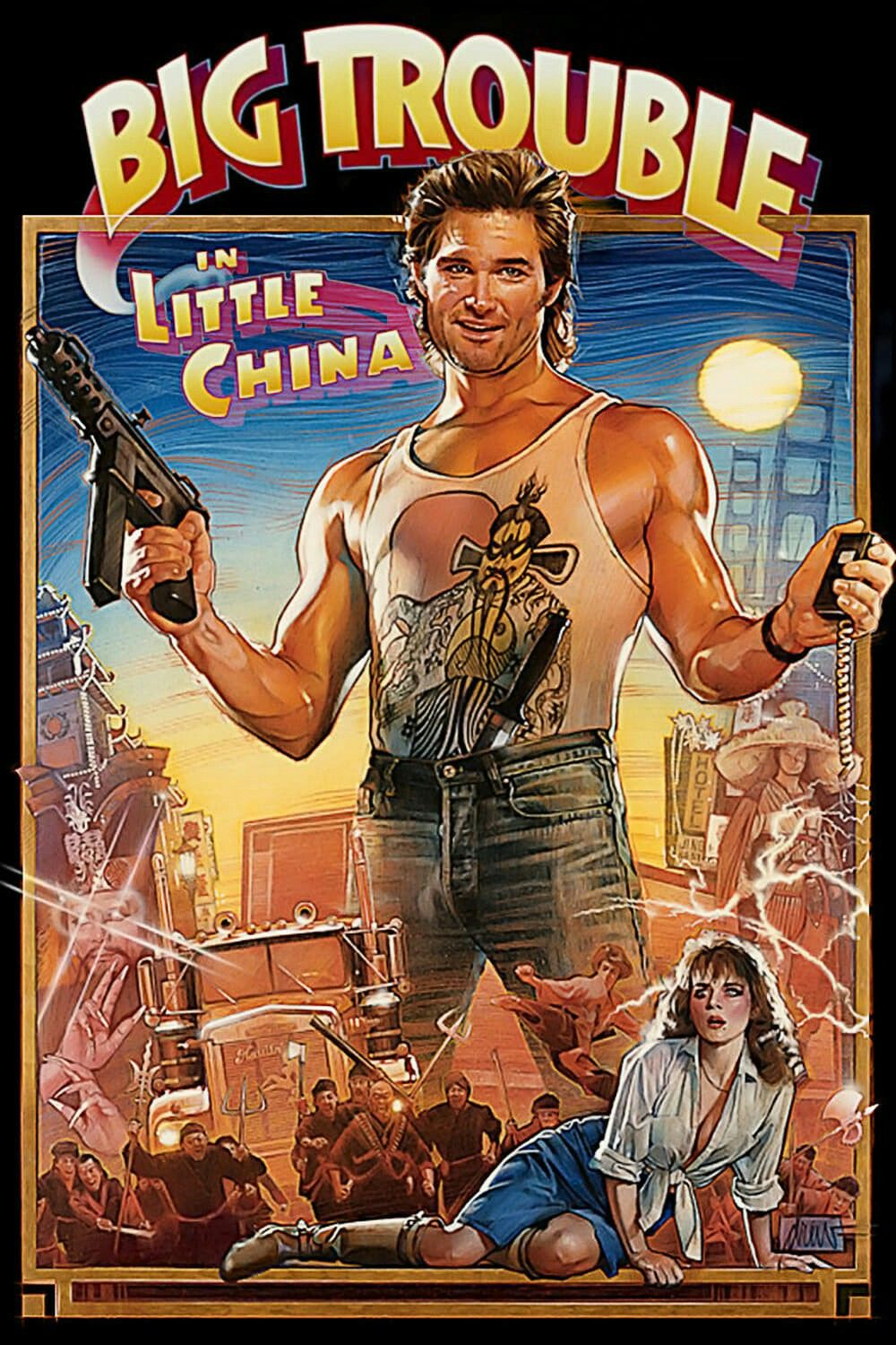 Big Trouble In Little China Movie Poster A Bigtroubleinlittlechina Fantastic Movie Posters Scifi Movie Posters Best Movie Posters Movie Posters Classic Movies