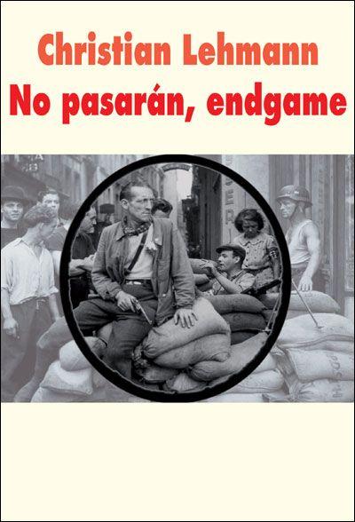 Le Bouquinovore: No Pasarán, Engame, Christian Lehmann
