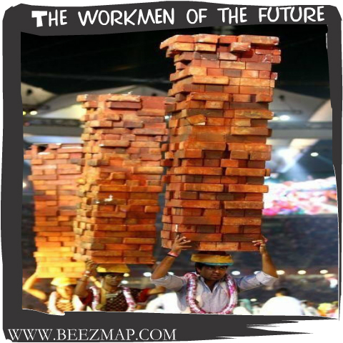 The workmen of the future!