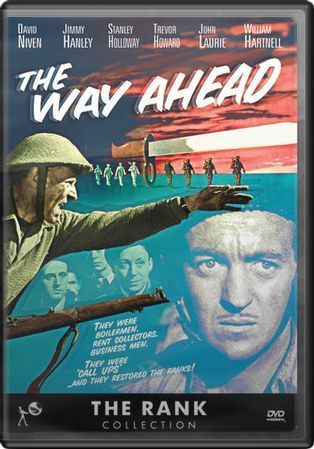 The Way Ahead (1944) Starring David Niven; Directed by Carol Reed; Starring Trevor Howard