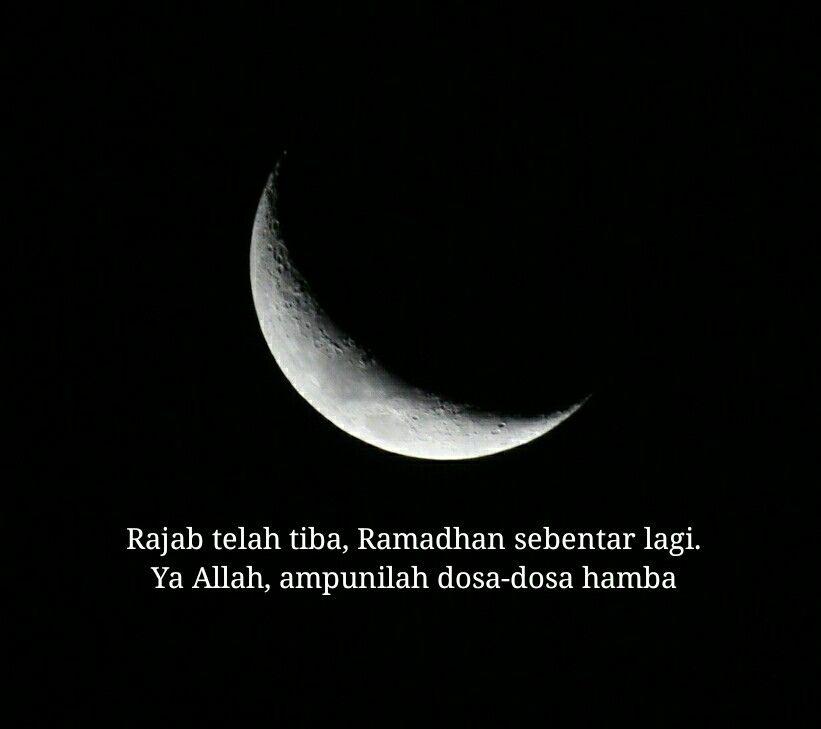 Rajab Telah Tiba Ramadhan Sebentar Lagi Motivasi Pengampunan