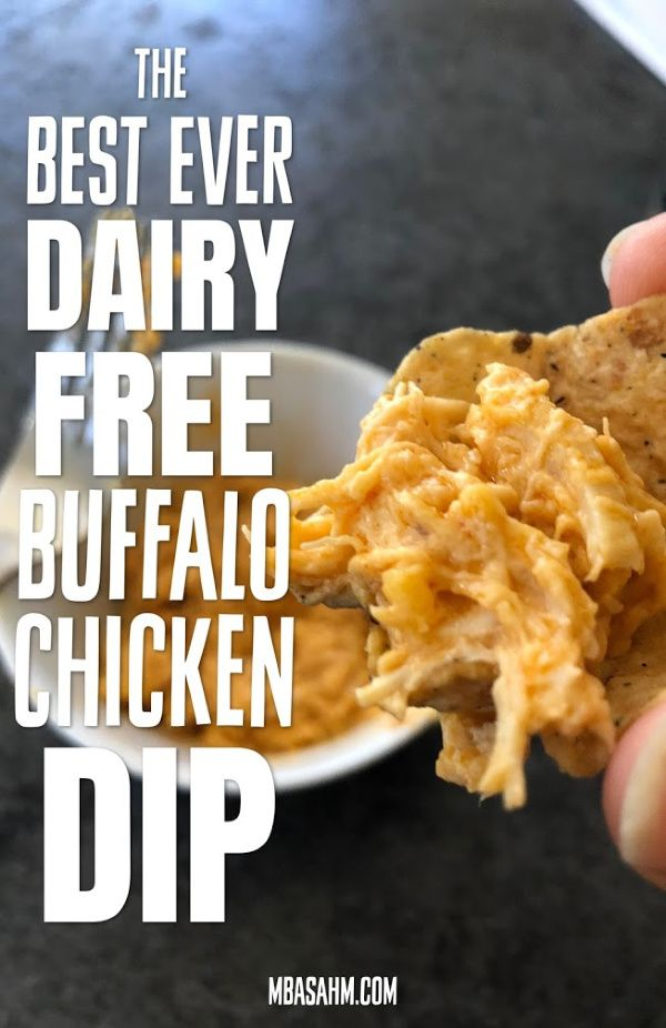 The Best Dairy Free Buffalo Chicken Dip