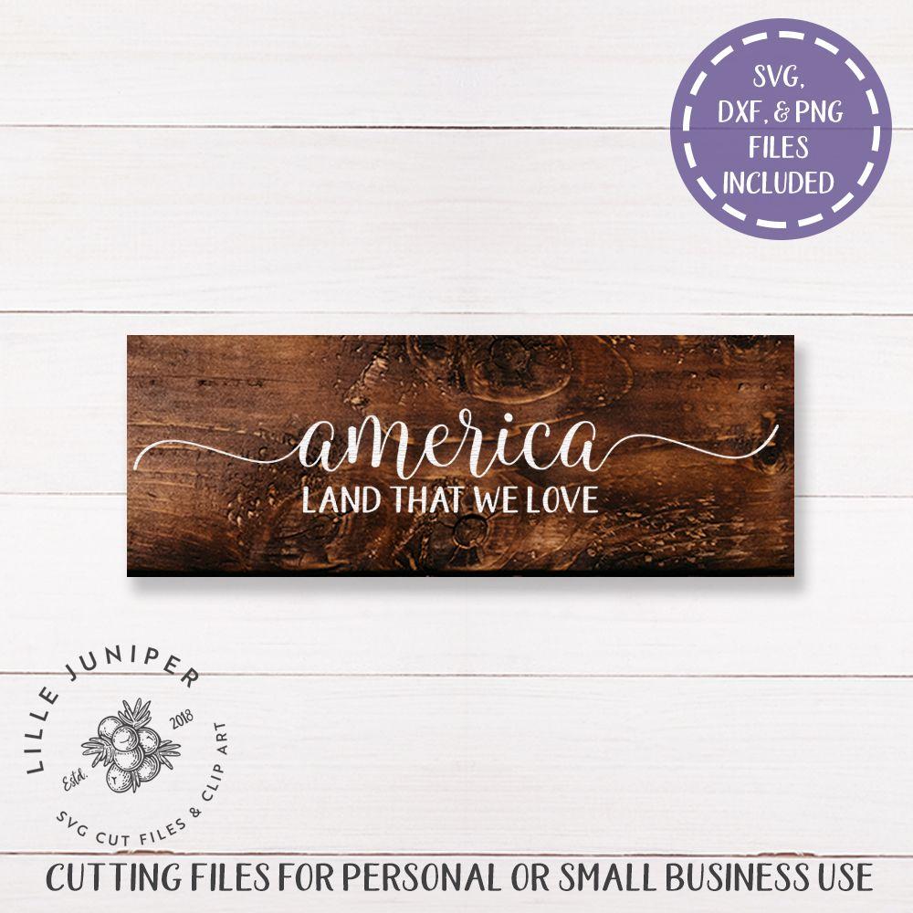 Download America SVG | Patriotic SVG | Rustic Sign | Rustic signs ...