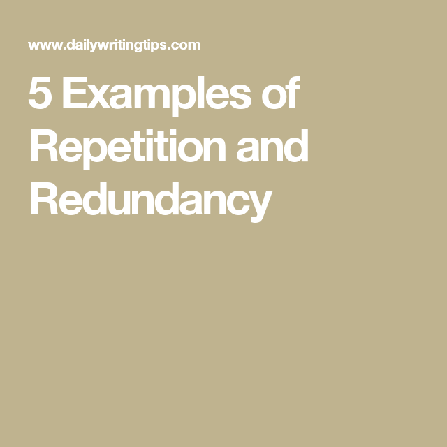 5 Examples Of Repetition And Redundancy Writing Pinterest