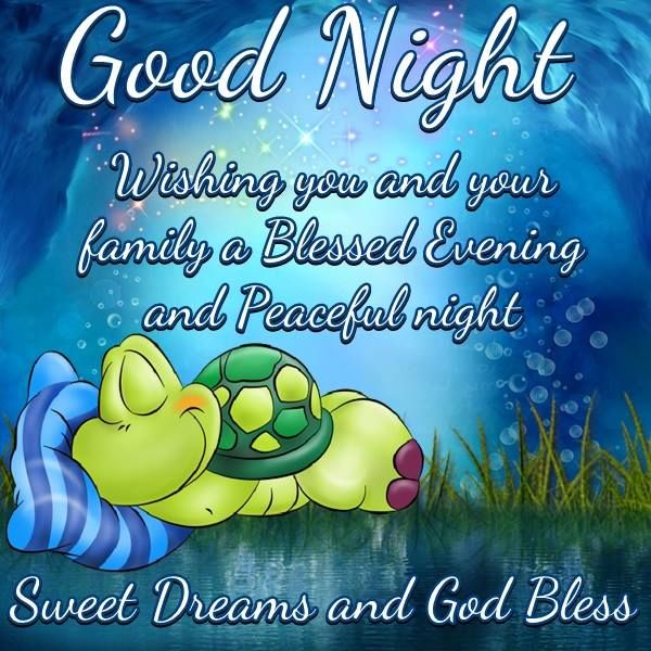 Charmant Good Night....wishing You And Your Family A Blessed Evening
