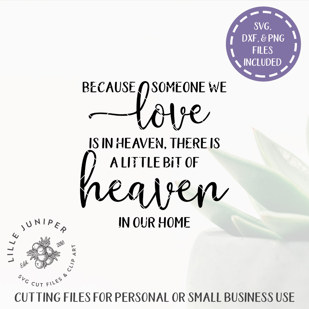 Download Because Someone We Love is In Heaven SVG | Christian SVG ...