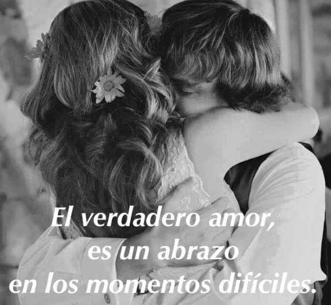 El verdadero amor es un abrazo en los momentos difíciles*