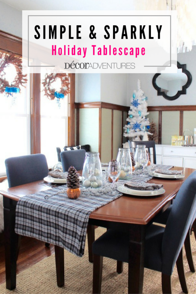 Create a beautiful holiday table with items you already have at home  Plus  see 7. Simple and Sparkly Holiday Tablescape   Holiday tables  Tables and