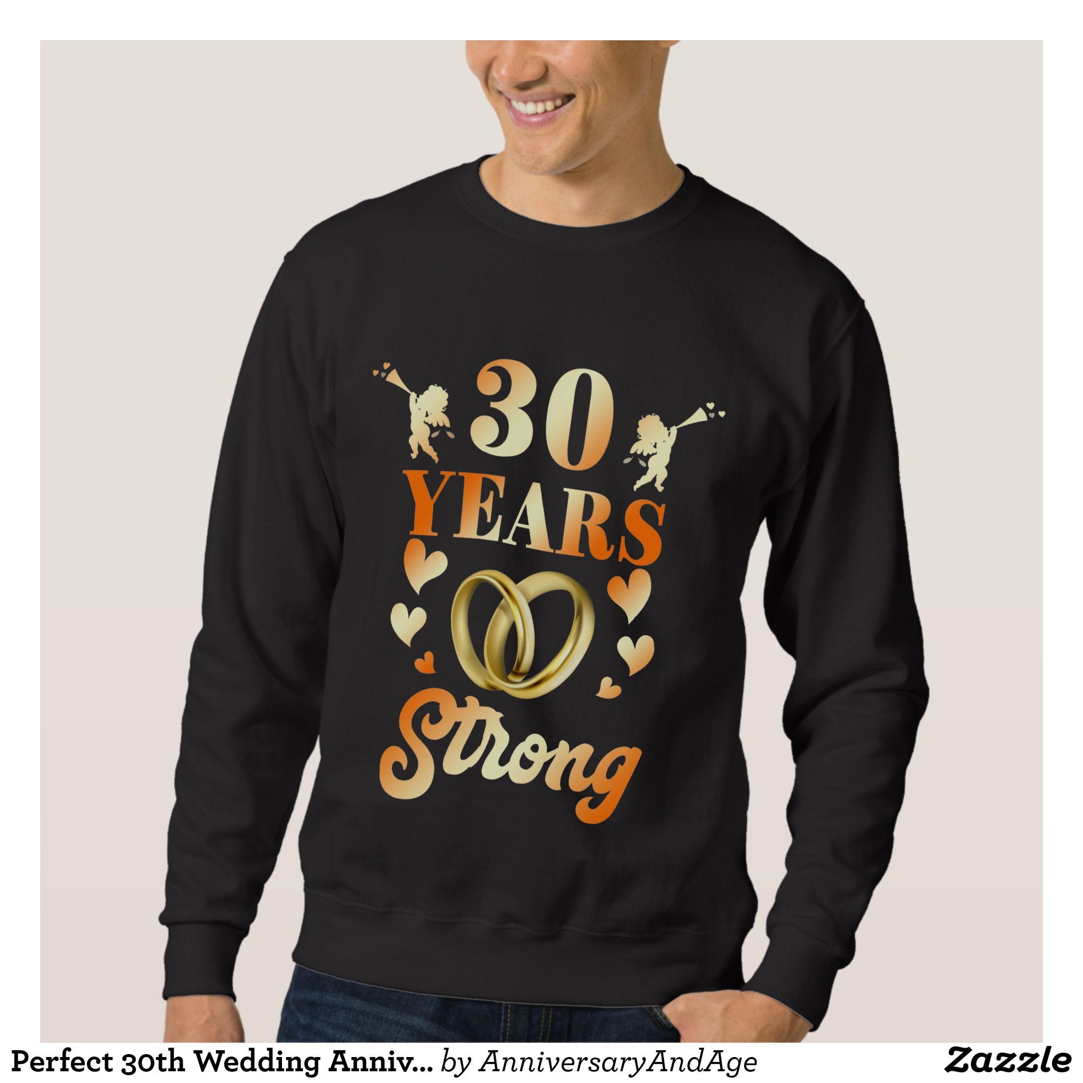 Perfect 30th Wedding Anniversary Gift For Couple Sweatshirt