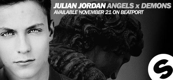 Julian Jordan Angels X Demons Spinnin Records