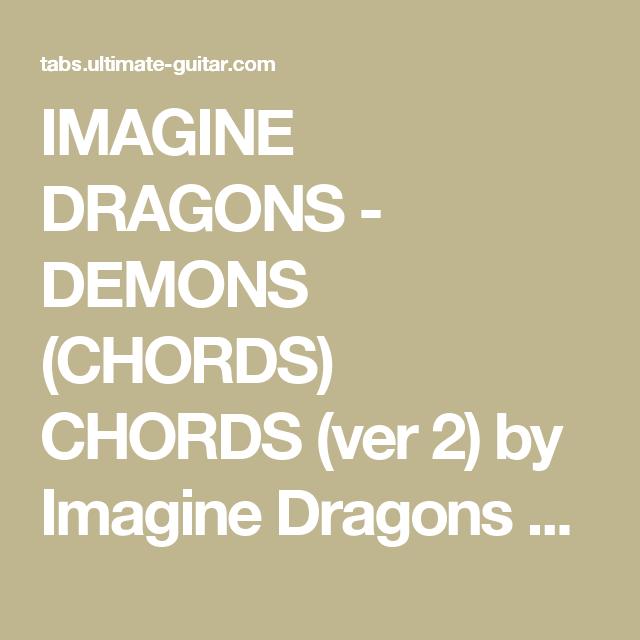 Imagine Dragons Demons Chords Chords Ver 2 By Imagine Dragons