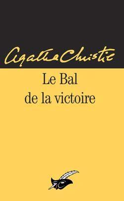 Le Bal De La Victoire Par Agatha Christie Editions Du Masque Agatha Christie Mystery Books Mystery Novels