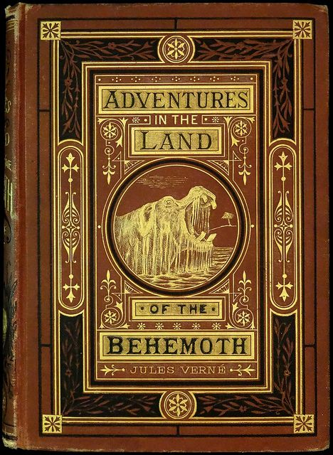 "Photo of ""Adventures in the Land of the Behemoth"" by Jules Verne. Boston: Shepard & Co., 1874. First American edition"