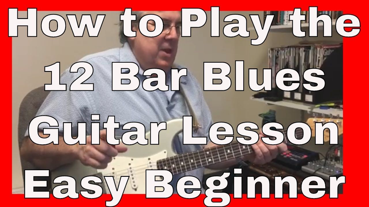 How to play 12 bar blues guitar lesson easy beginner