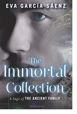 The Immortal Collection By Eva Garcia Saenz Book Barbarian Family Books Books Book Worth Reading