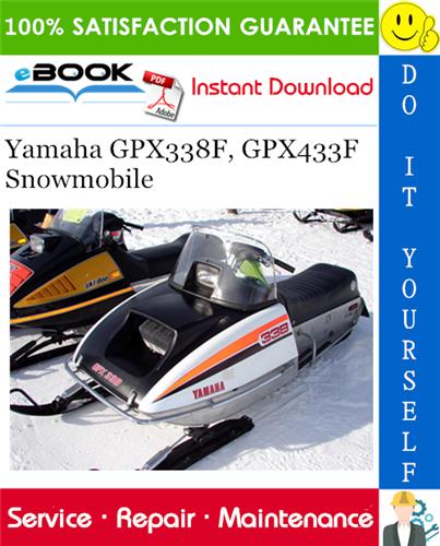Yamaha Gpx338f Gpx433f Snowmobile Service Repair Manual Repair Manuals Yamaha Repair