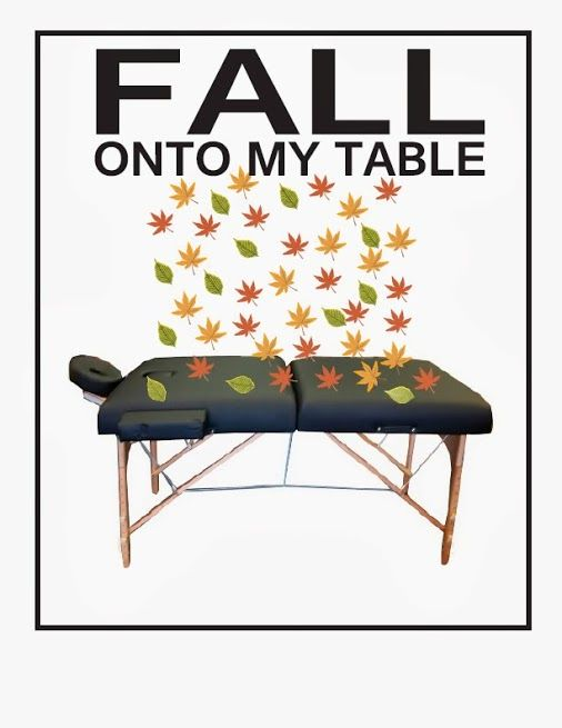 Fall On To My Massage Table For The Month Of November