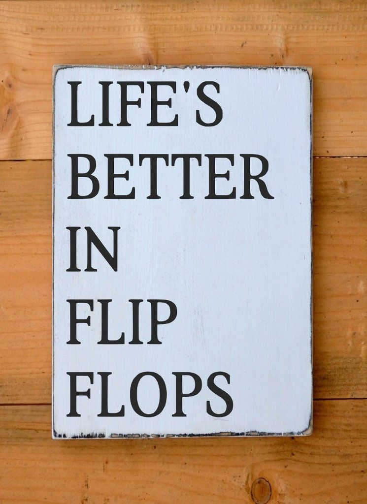 Life Is Better In Flip Flops Beach Decor Wood Sign Lake Pool Quotes Summer Outdoor