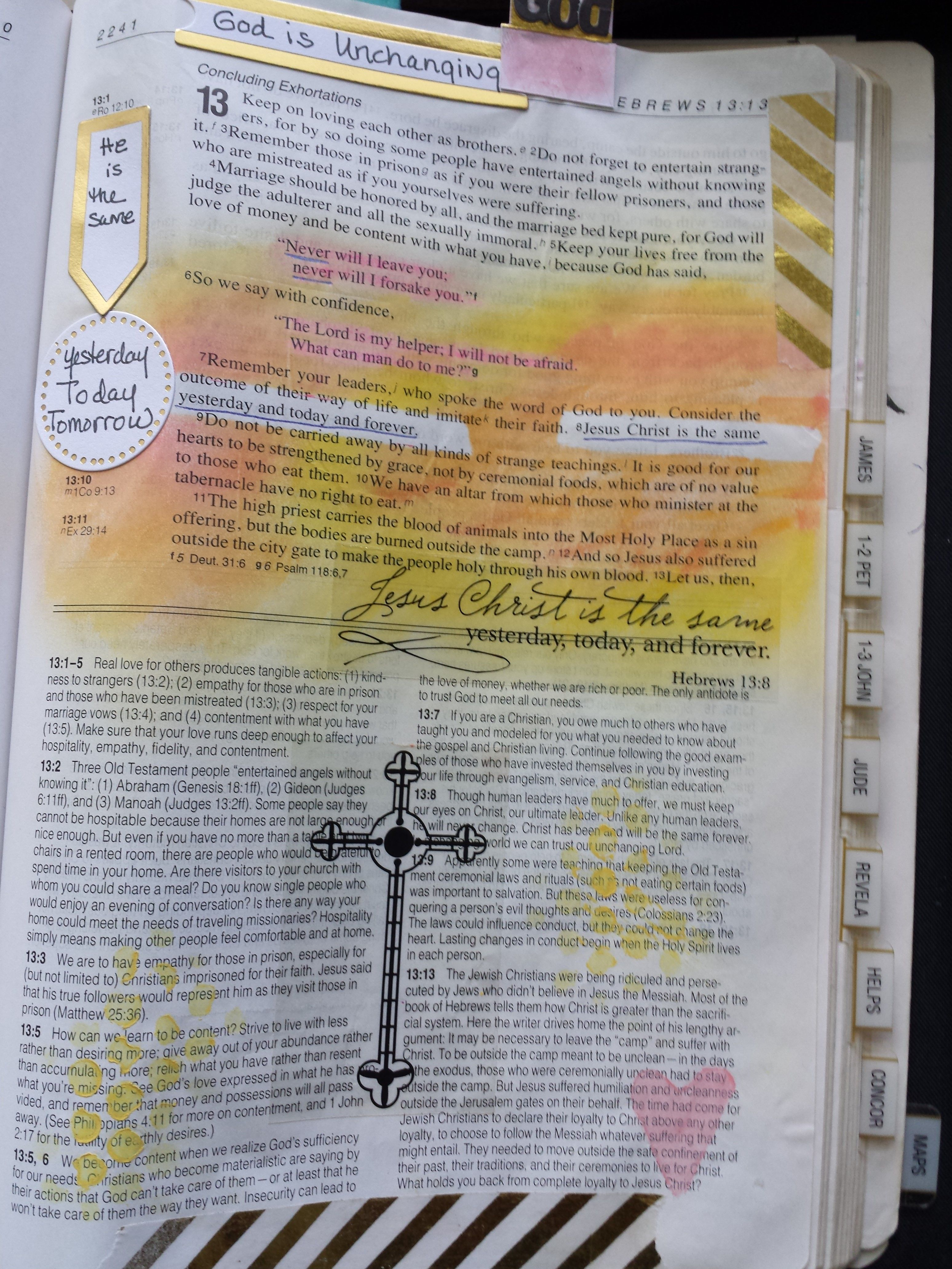 God is Unchanging     Hebrews 13:8 - Jesus Christ is the same
