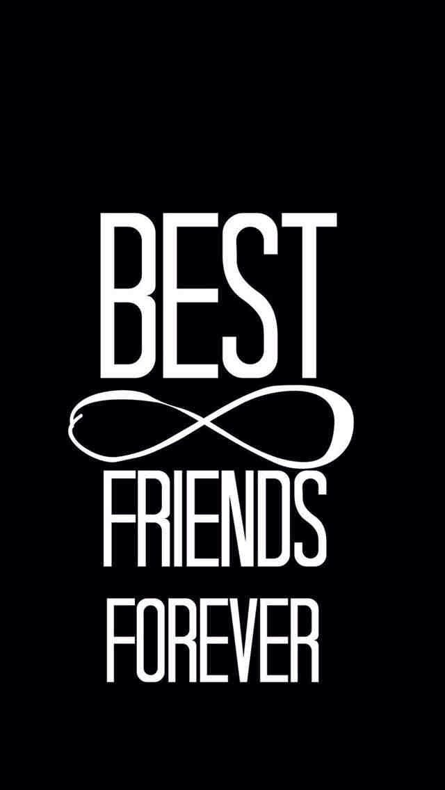 Pin By Lana On Backgrounds Friends Forever Quotes Best Friends Forever Quotes Friends Forever Pictures