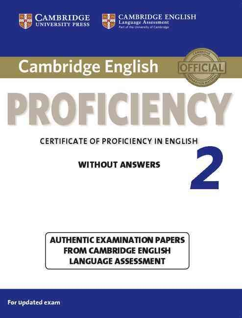 Cambridge English Proficiency 2 Without Answers Authentic