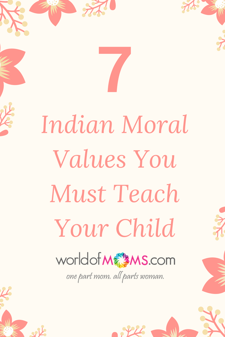 7 Indian Moral Values You Must Teach Your Child #baby #child
