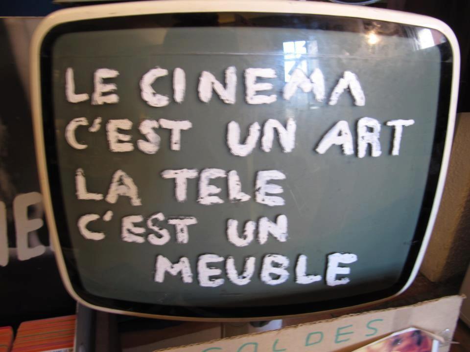 Le Cinema C Est Un Art La Tele C Est Un Meuble Via Https Www