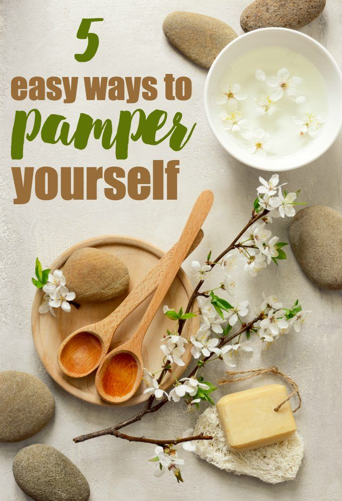 5 Easy Ways to Pamper Yourself - Simply Stacie