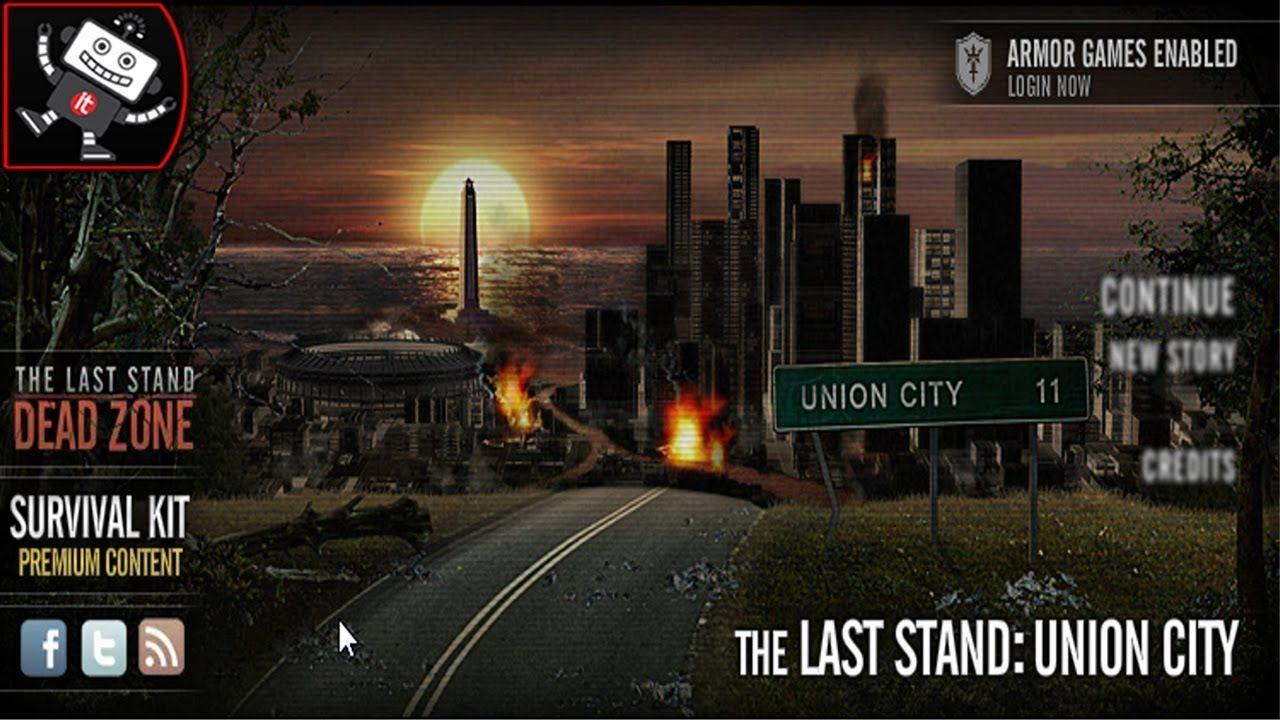 The Last Stand Union City Survive Games Long It