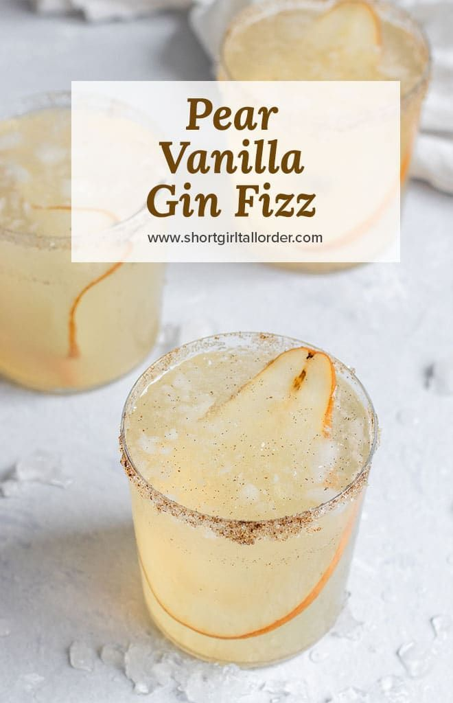 Pear Vanilla Gin Fizz #simplecocktail A delicious twist on a traditional gin fizz with homemade pear vanilla syrup and a vanilla sugar rim. This will be your new favorite cocktail recipe! #gincocktailrecipes