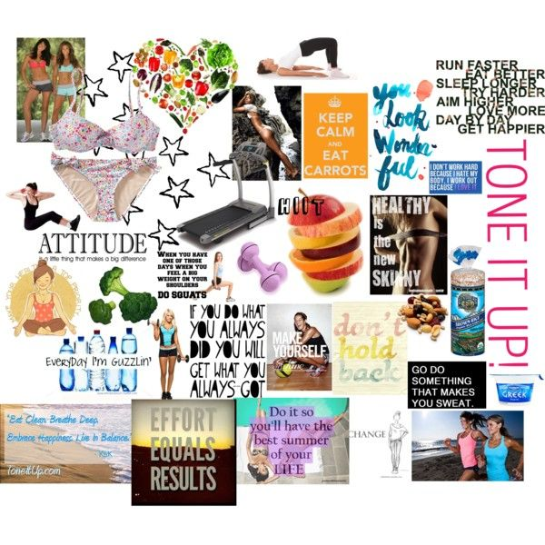 Tone It Up! Vision Board, created by deederann on Polyvore