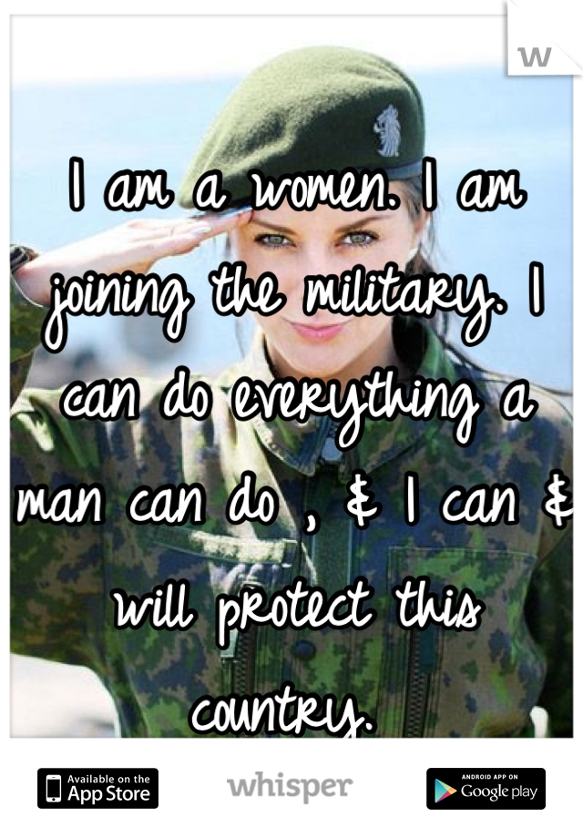 everything #military #joining #women #can #can #man #the #do ...