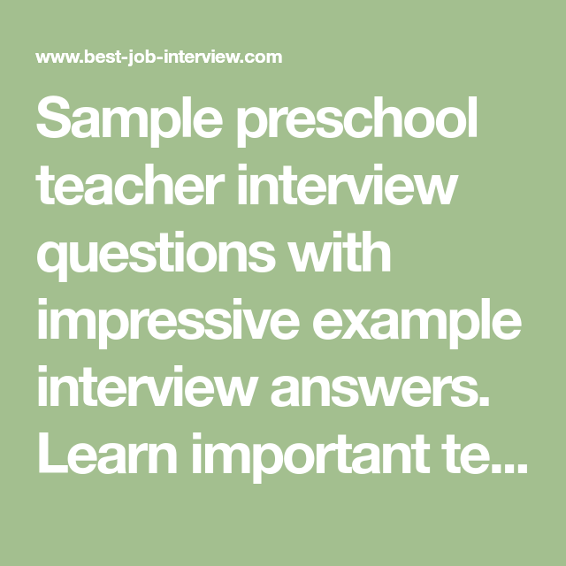 Preschool Teacher Interview Questions and Answers in 2020 ...