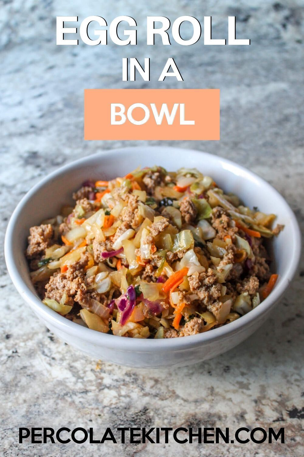 Egg Roll in a Bowl - #eggrollinabowl Egg Roll in a Bowl -