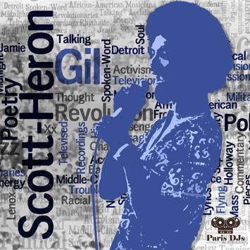 Paris Djs Soul Soundsystem For Ever Gil Scott Heron Old School Music Djs Heron