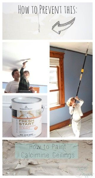 How To Paint Calcimine Ceilings With