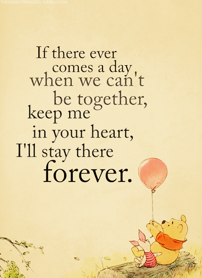I love this quote by Winnie The Pooh