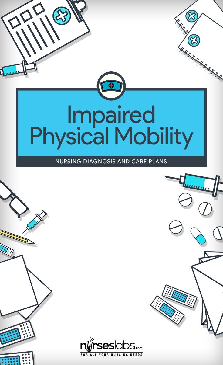 Impaired Physical Mobility Nursing diagnosis, Nursing