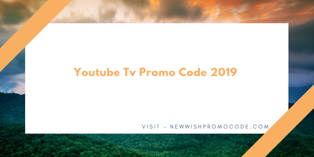 Youtube Tv Promo Code Save W 100 Off Extra 6 Month Free Trail