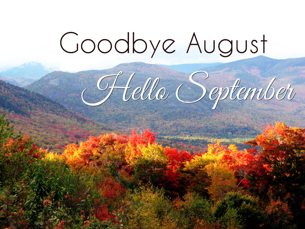 Ordinaire Hello September Good Bye August