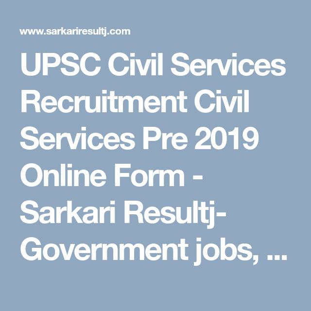 UPSC Civil Services Recruitment Civil Services Pre 2019