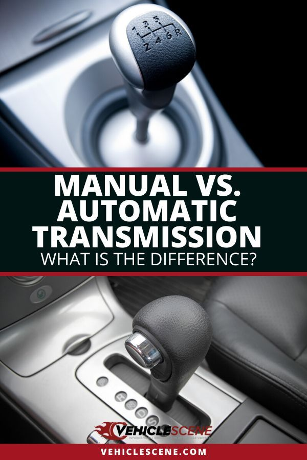 Manual Vs Automatic Transmission Pros And Cons Which Is Manual Guide