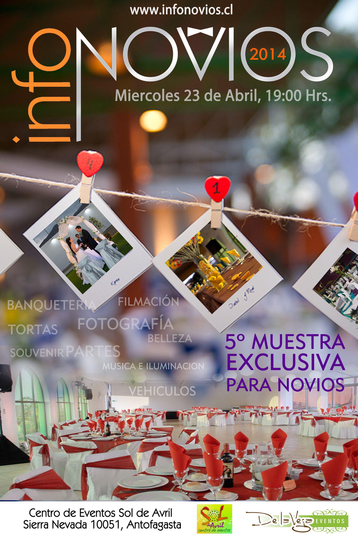te esperamos en la feria para novios mas grande de antofagasta. 23 de avril en centro de eventos sol de avril. www.infonovios.cl