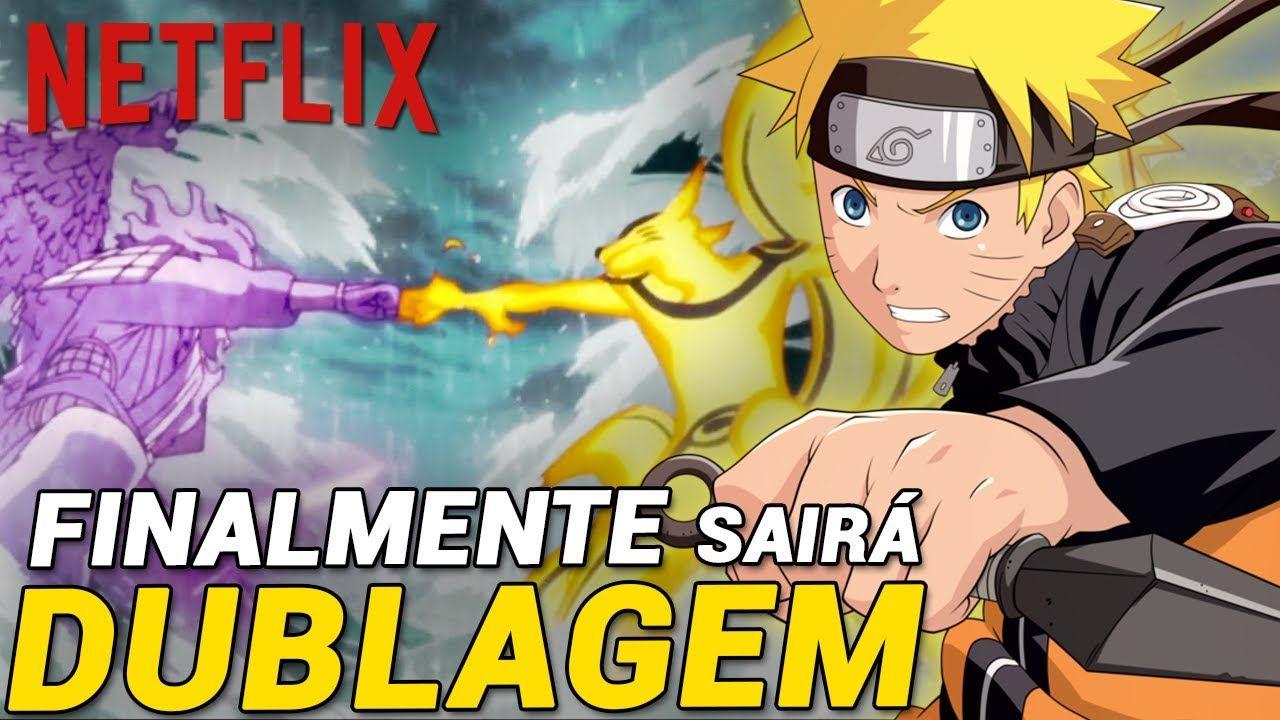 NETFLIX DUBLA NARUTO SHIPPUDEN in 2020   Naruto, Naruto shippuden, Netflix