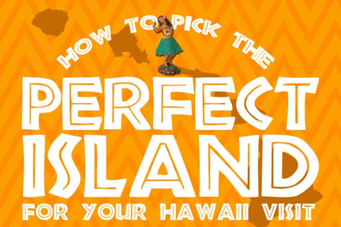 Which Is The Best Hawaiian Island To Visit For Your