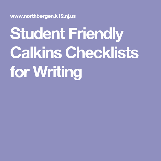 Student Friendly Calkins Checklists for Writing